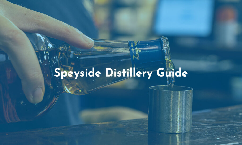 Speyside Distillery guide header image with dram being poured